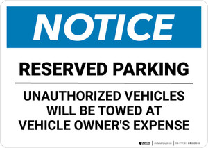 Notice: Reserved Parking - Unauthorized Vehicles Will Be Towed Landscape