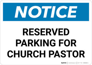 Notice: Reserved Parking for Church Pastor Landscape