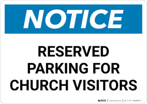 Notice: Reserved Parking for Church Visitors Landscape