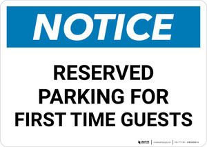 Notice: Reserved Parking for First Time Guests Landscape