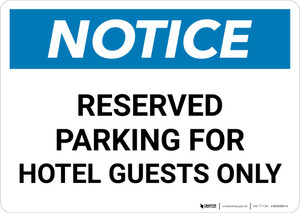 Notice: Reserved Parking for Hotel Guests Only Landscape