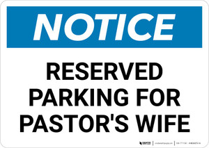 Notice: Reserved Parking for Pastor's Wife Landscape