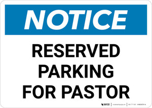 Notice: Reserved Parking for Pastor Landscape