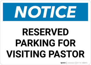 Notice: Reserved Parking for Visiting Pastor Landscape