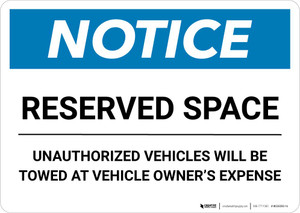 Notice: Reserved Space - Unauthorized Vehicles Will Be Towed At Owner Expense Landscape