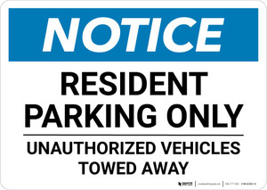 Notice: Resident Parking Only - Unauthorized Vehicles Towed Away Landscape