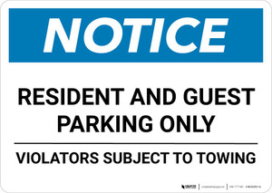 Notice: Resident and Guest Parking Only - Violators Subject to Towing Landscape