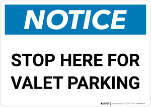 Notice: Stop Here for Valet Parking Landscape