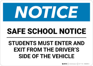 Notice: Safe School Notice - Students Must Enter and Exit from Driver Side of the Vehicle Landscape