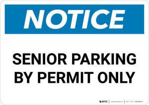 Notice: Senior Parking By Permit Only Landscape