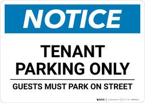 Notice: Tenant Parking Only - Guests Park on Street Landscape