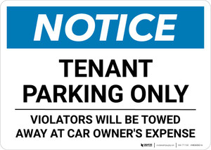 Notice: Tenant Parking Only - Violators Will be Towed Away At car Owner's Expense Landscape