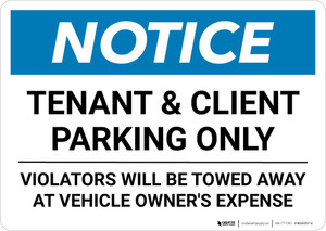 Notice: Tenant and Client Parking Only - Violators Towed Away with Icon Landscape