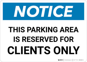Notice: This Parking Area Reserved for Clients Only Landscape