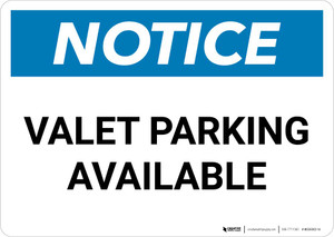 Notice: Valet Parking Available Landscape
