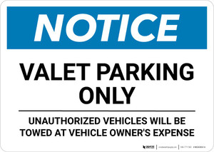 Notice: Valet Parking Only - Unauthorized Vehicles Will be Charged Landscape