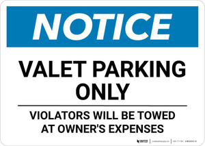 Notice: Valet Parking Only - Violators Will Be Towed Landscape