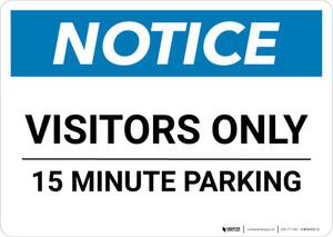 Notice: Visitors Only - 15 Minute Parking Landscape