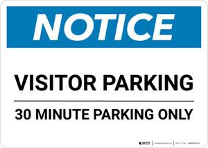 Notice: Visitor Parking - 30 Minute Parking Only Landscape