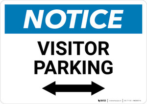 Notice: Visitor Parking with Bidirectional Arrow Landscape