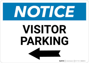 Notice: Visitor Parking with Left Arrow Landscape