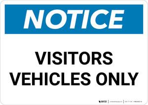 Notice: Visitor Vehicles Only Landscape