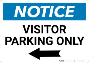 Notice: Visitor Parking Only with Left Arrow Landscape