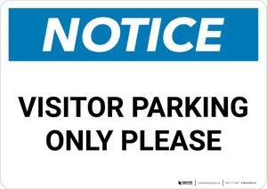Notice: Visitor Parking Only Please Landscape
