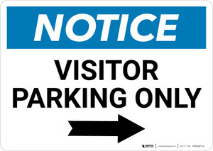 Notice: Visitor Parking Only with Right Arrow Landscape