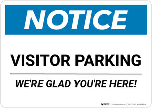 Notice: Visitor Parking - We're Glad You're Here! Landscape