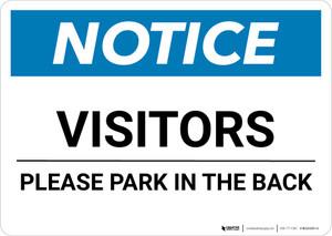 Notice: Visitors - Please Park In The Back Landscape