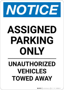 Notice: Assigned Parking Only - Unauthorized Vehicles Towed Away Portrait