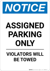 Notice: Assigned Parking Only - Violators Will Be Towed Portrait