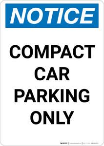 Notice: Compact Car Parking Only Portrait