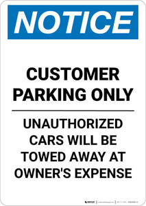 Notice: Customer Parking - Unauthorized Cars Will Be Towed Away Portrait