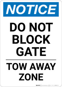 Notice: Do Not Block Gate - Tow Away Zone Portrait