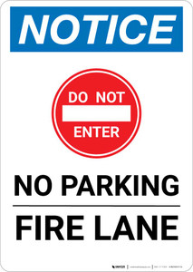 Notice: Do Not Enter - No Parking - Fire Lane with Icon Portrait