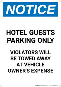 Notice: Hotel Guests Parking Only - Violators Will be Towed Away Portrait