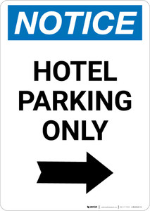 Notice: Hotel Parking Only with Right Arrow Portrait