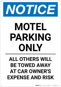 Notice: Motel Parking Only - All Other's Will be Towed Away At Car Owner's Expense And Risk Portrait