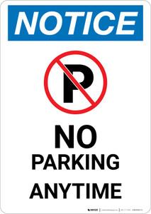 Notice: No Parking Anytime Portrait