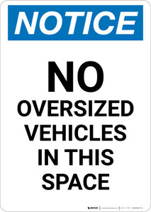 Notice: No Oversized Vehicles In This Space Portrait