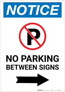 Notice: No Parking Between Signs Right Arrow Portrait
