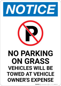 Notice: No Parking On Grass - Vehicles will Be Towed Portrait