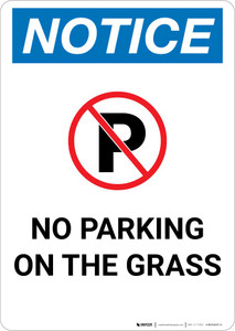 Notice: No Parking On the Grass Portrait