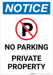 Notice: No Parking - Private Property Portrait