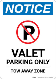 Notice: Valet Parking Only - Tow Away Zone with Icon Portrait