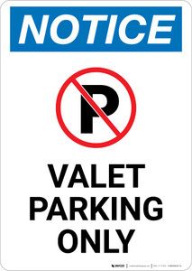 Notice: Valet Parking Only with Icon Portrait