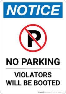 Notice: No Parking - Violators Will Be Booted Portrait