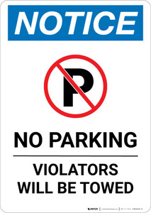 Notice: No Parking - Violators Will Be Towed Portrait